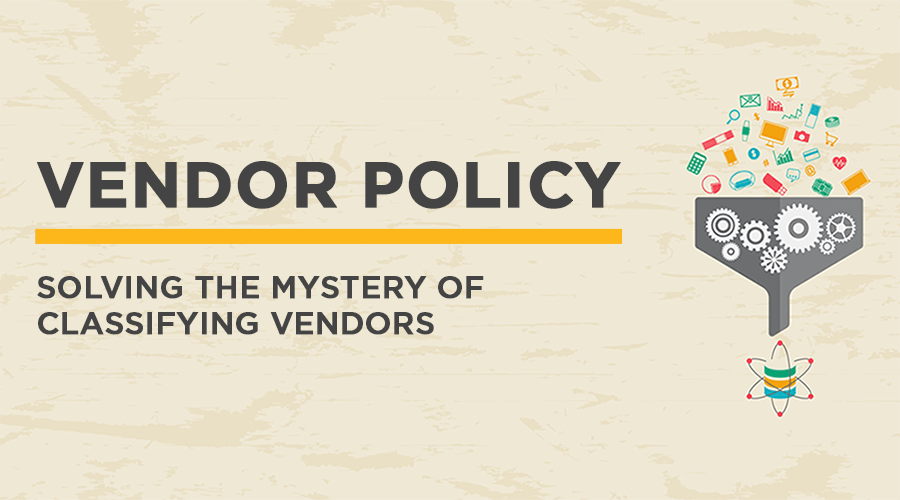 082018-vendor-policy-classifying-vendors-900x500