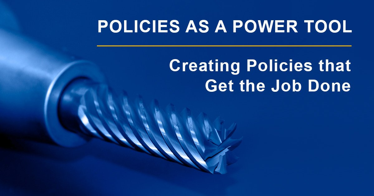 policies as a power tool